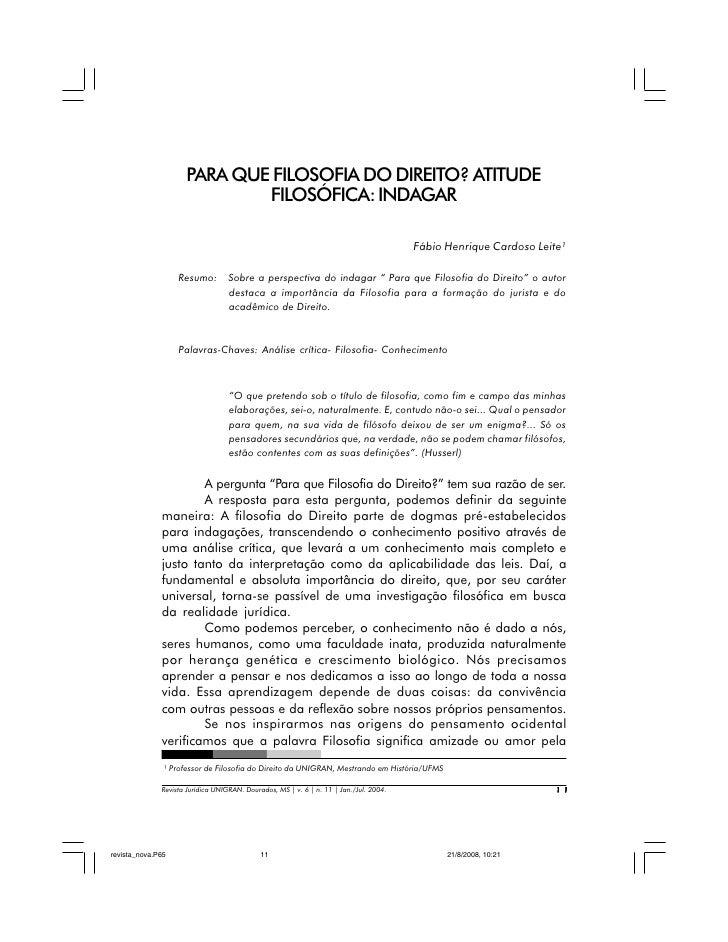 PARA QUE FILOSOFIA DO DIREITO? ATITUDE                              FILOSÓFICA: INDAGAR                                   ...