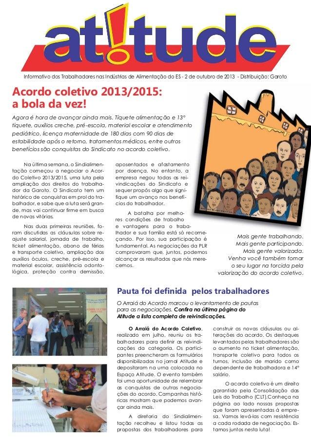 Informativo dos Trabalhadores nas Indústrias de Alimentação do ES - 2 de outubro de 2013 - Distribuição: Garoto Acordo col...