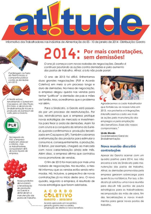 Informativo dos Trabalhadores nas Indústrias de Alimentação do ES - 10 de janeiro de 2014 - Distribuição: Garoto  2014:  P...