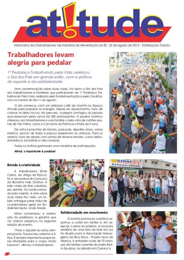 Informativo dos Trabalhadores nas Indústrias de Alimentação do ES - 22 de agosto de 2013 - Distribuição: Garoto Uma comemo...