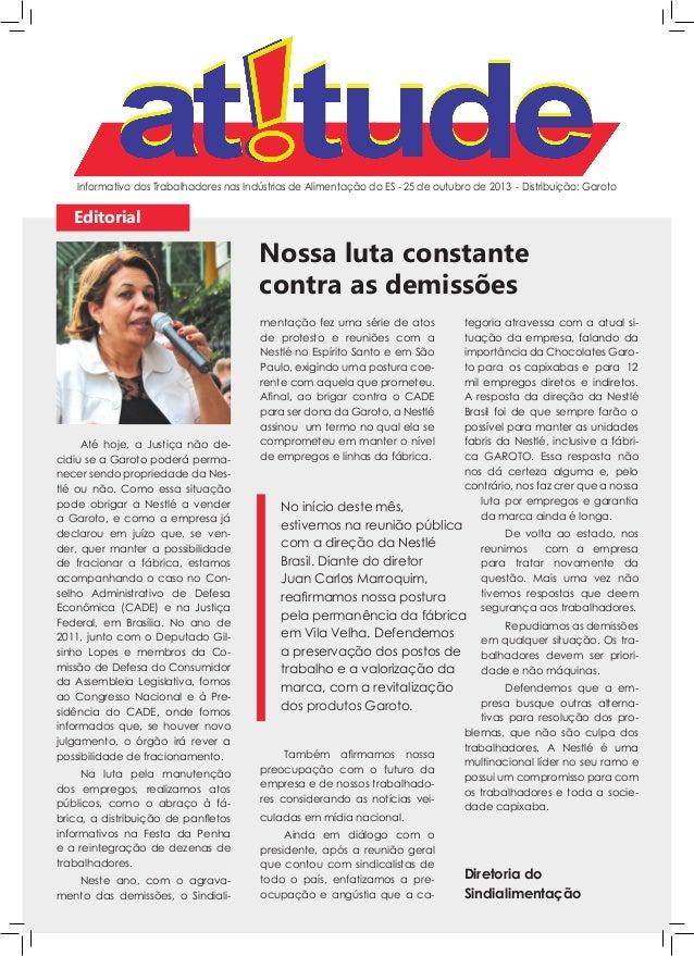 Informativo dos Trabalhadores nas Indústrias de Alimentação do ES - 25 de outubro de 2013 - Distribuição: Garoto  Editoria...