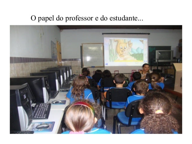 O papel do professor e do estudante...