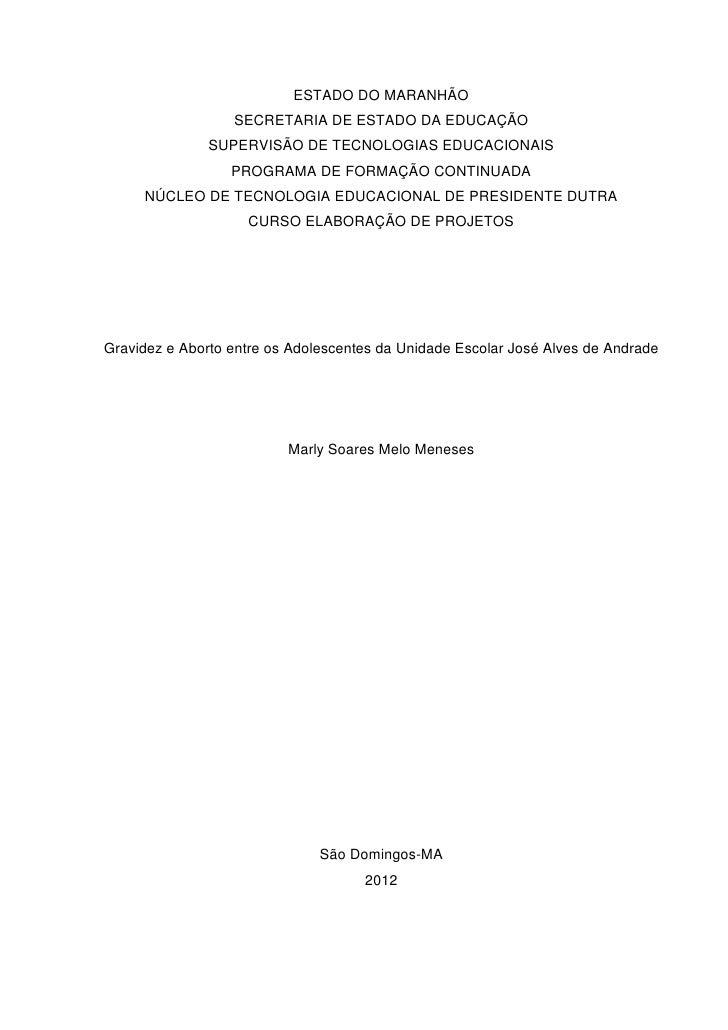 ESTADO DO MARANHÃO                  SECRETARIA DE ESTADO DA EDUCAÇÃO               SUPERVISÃO DE TECNOLOGIAS EDUCACIONAIS ...