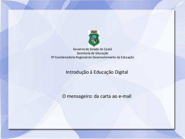 Governo do Estado do Ceará                 Secretaria de Educação9ª Coordenadoria Regional de Desenvolvimento da Educação ...