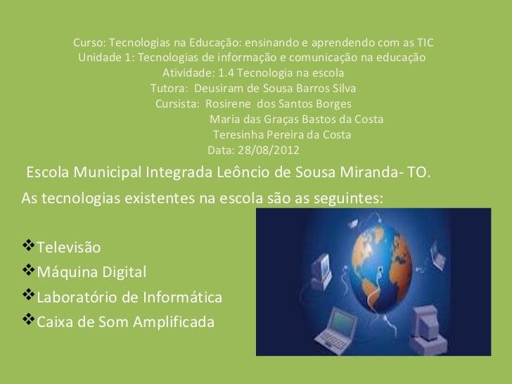 Curso: Tecnologias na Educação: ensinando e aprendendo com as TIC        Unidade 1: Tecnologias de informação e comunicaçã...