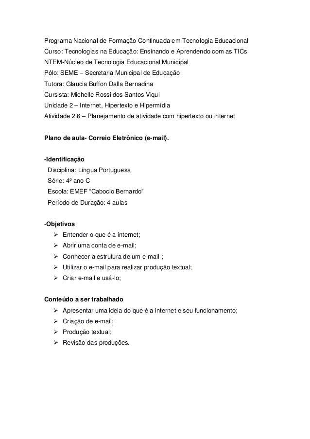 Programa Nacional de Formação Continuada em Tecnologia EducacionalCurso: Tecnologias na Educação: Ensinando e Aprendendo c...