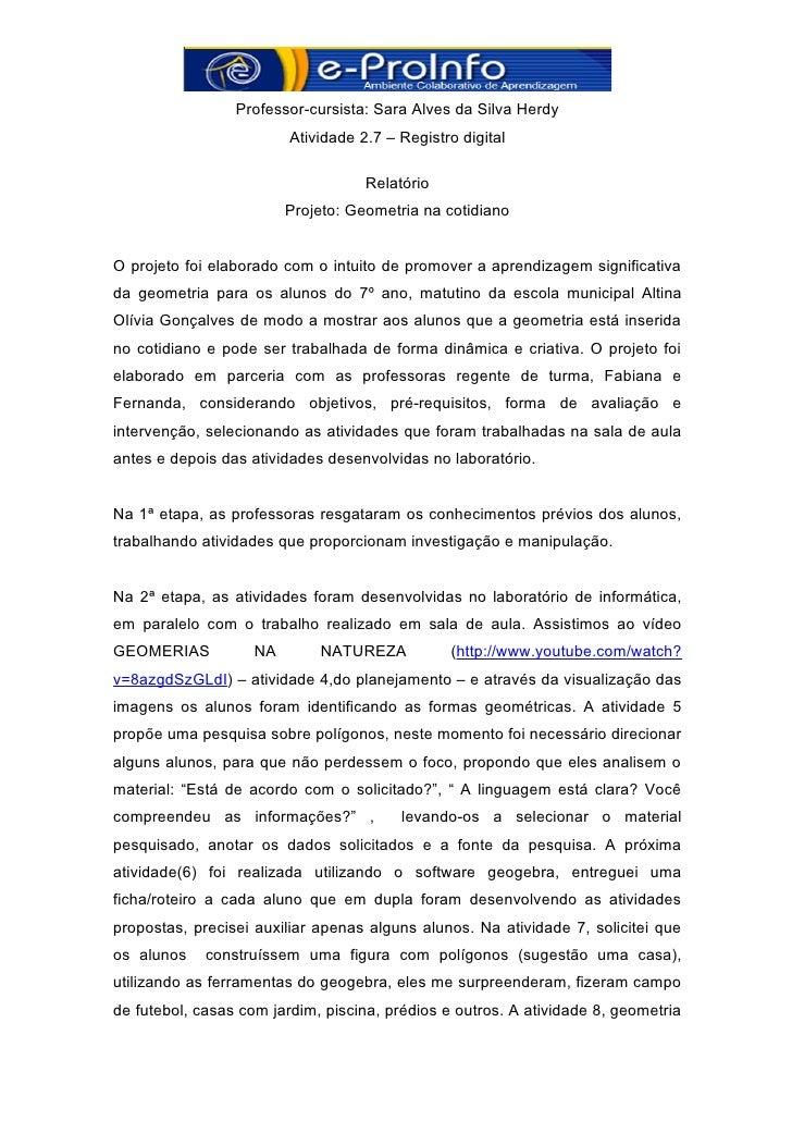 Professor-cursista: Sara Alves da Silva Herdy                         Atividade 2.7 – Registro digital                    ...