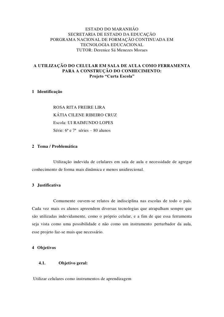ESTADO DO MARANHÃO                SECRETARIA DE ESTADO DA EDUCAÇÃO          PORGRAMA NACIONAL DE FORMAÇÃO CONTINUADA EM   ...