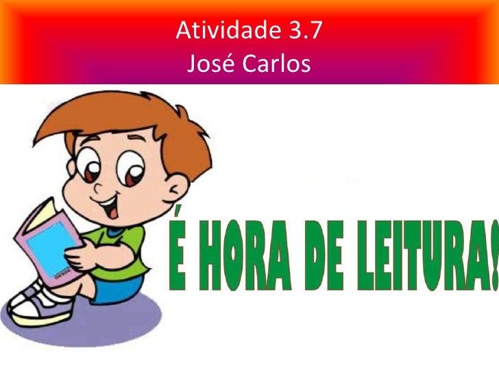 Atividade 3.7 José Carlos