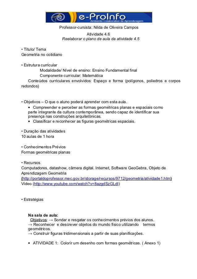 Professor-cursista: Nilda de Oliveira Campos                                   Atividade 4.6                      Reelabor...