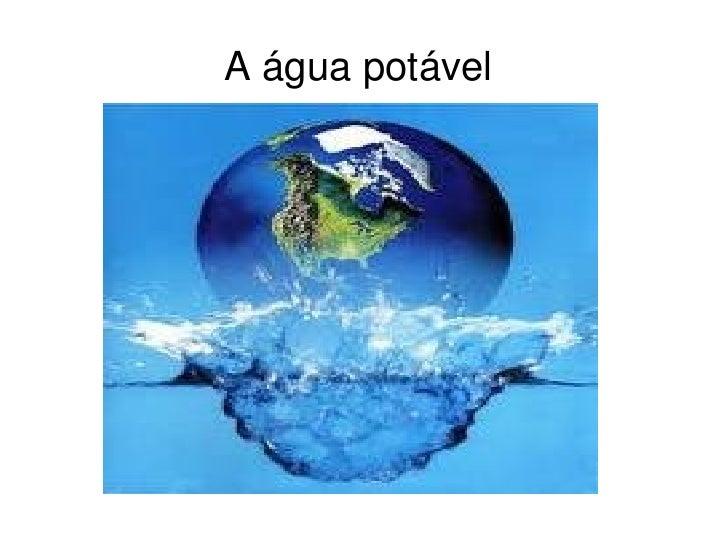 A água potável