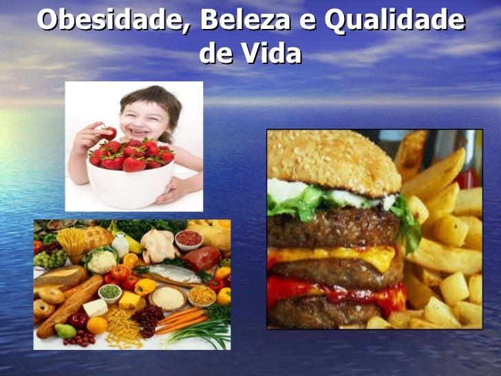 Obesidade, Beleza e Qualidade de Vida