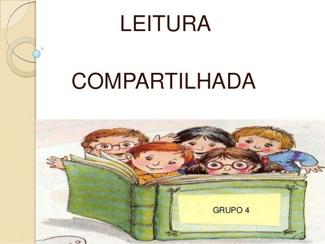 LEITURACOMPARTILHADAGRUPO 4