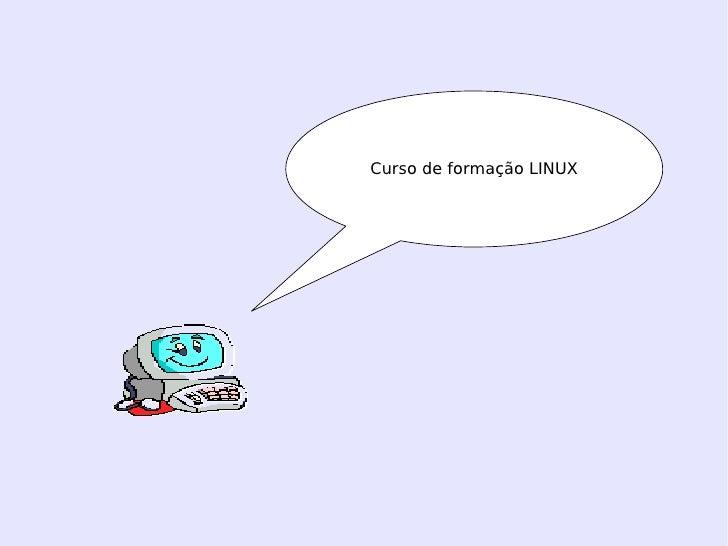 Curso de formação LINUX