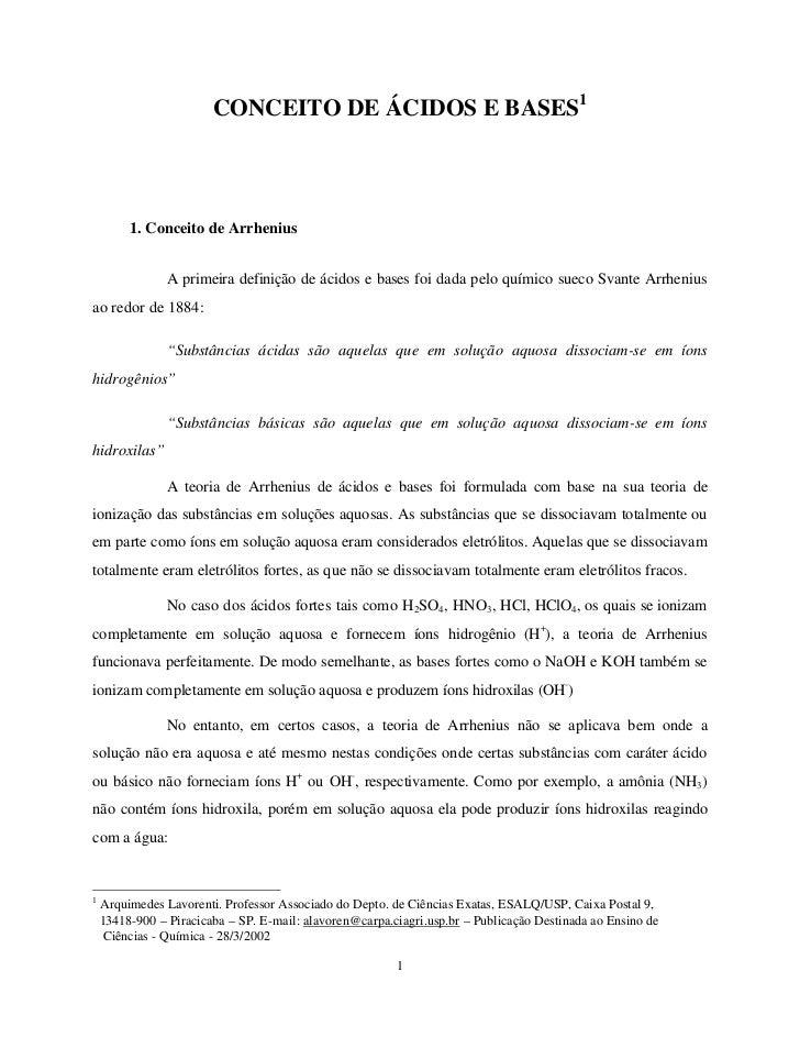 CONCEITO DE ÁCIDOS E BASES1         1. Conceito de Arrhenius                A primeira definição de ácidos e bases foi dad...