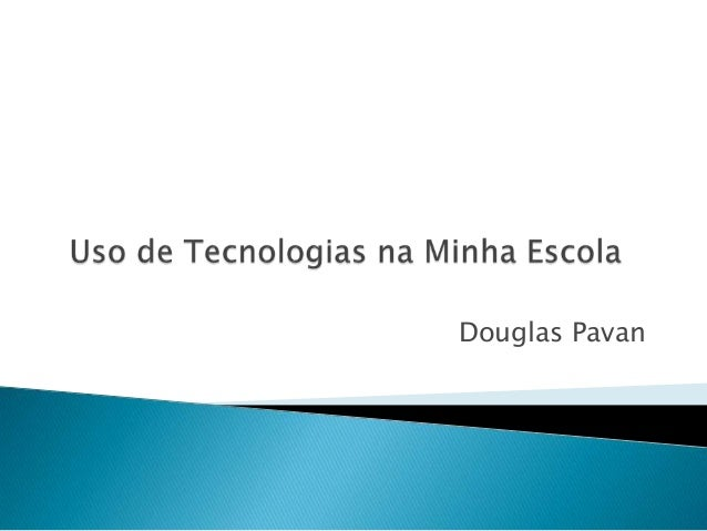 Douglas Pavan