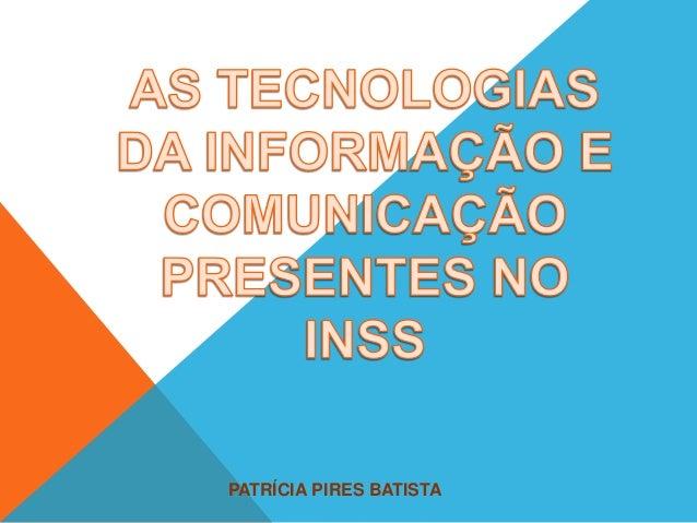 PATRÍCIA PIRES BATISTA