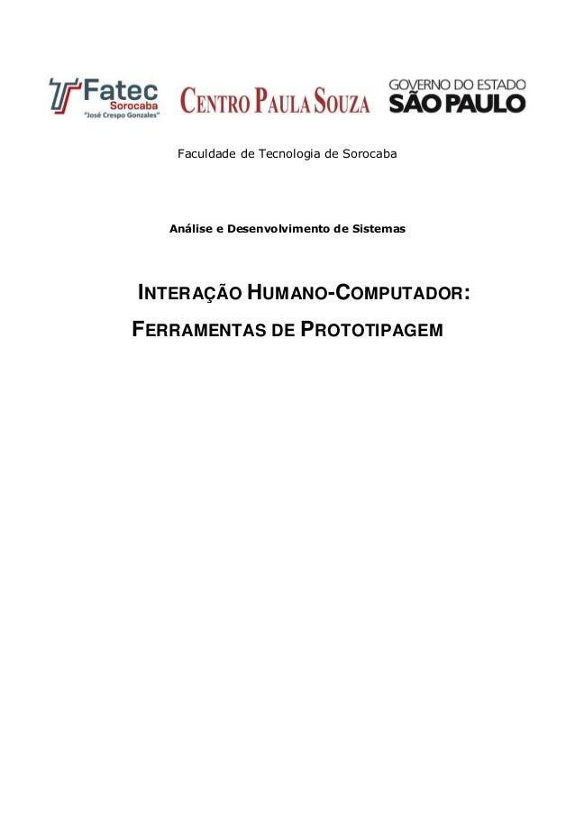 Faculdade de Tecnologia de Sorocaba Análise e Desenvolvimento de Sistemas INTERAÇÃO HUMANO-COMPUTADOR: FERRAMENTAS DE PROT...