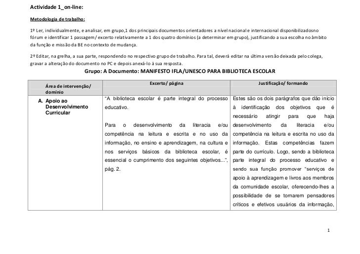 Actividade 1_on-line:Metodologia de trabalho:1º Ler, individualmente, e analisar, em grupo,1 dos principais documentos ori...