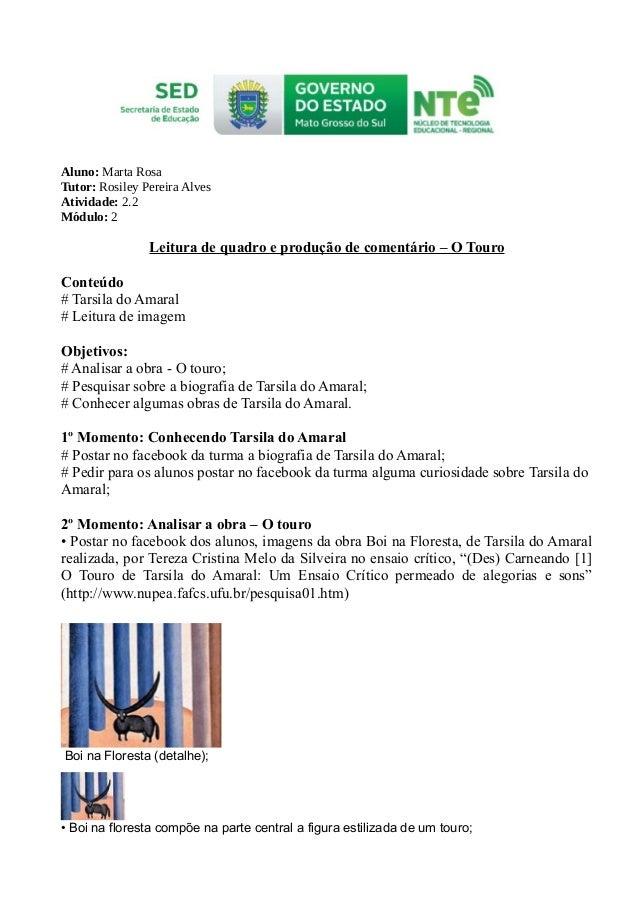 Aluno: Marta Rosa Tutor: Rosiley Pereira Alves Atividade: 2.2 Módulo: 2 Leitura de quadro e produção de comentário – O Tou...