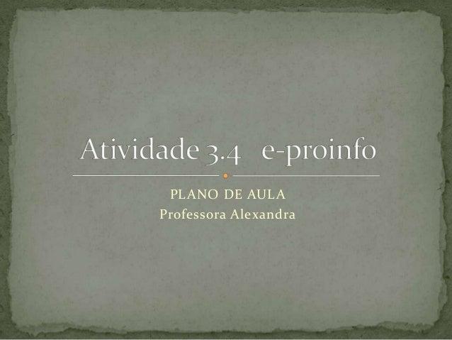 PLANO DE AULA Professora Alexandra