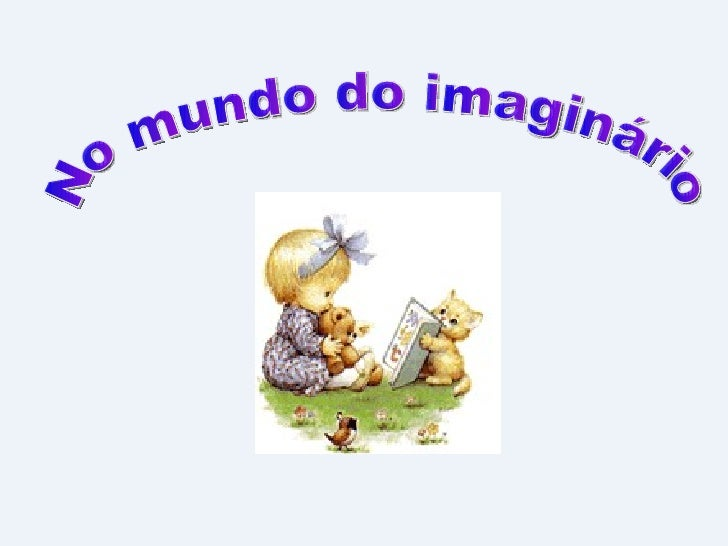No mundo do imaginário