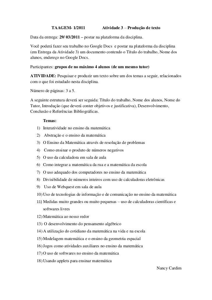 TAAGEM- 1/2011               Atividade 3 – Produção de textoData da entrega: 29/ 03/2011 – postar na plataforma da discipl...