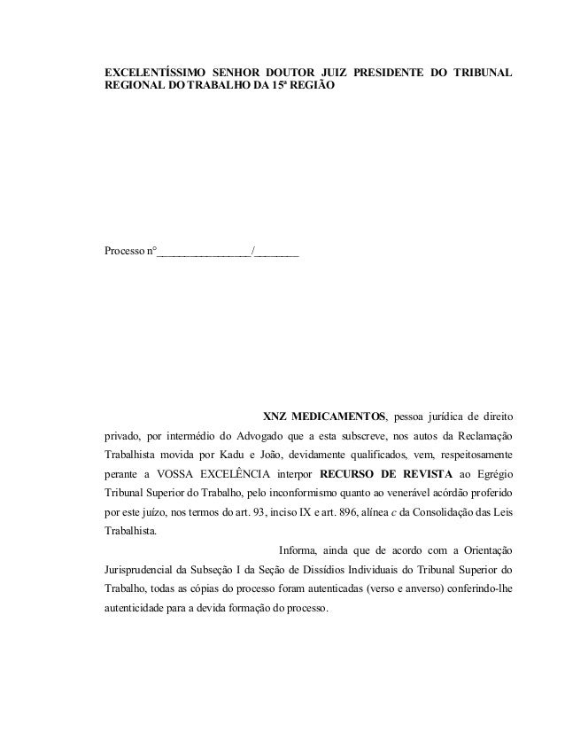 EXCELENTÍSSIMO SENHOR DOUTOR JUIZ PRESIDENTE DO TRIBUNAL  REGIONAL DO TRABALHO DA 15ª REGIÃO  Processo n°_________________...