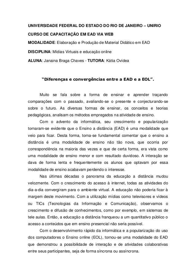 UNIVERSIDADE FEDERAL DO ESTADO DO RIO DE JANEIRO – UNIRIOCURSO DE CAPACITAÇÃO EM EAD VIA WEBMODALIDADE: Elaboração e Produ...