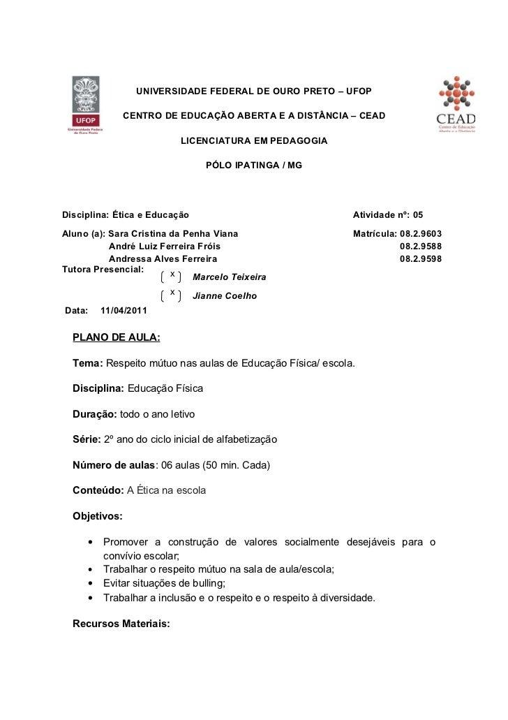 UNIVERSIDADE FEDERAL DE OURO PRETO – UFOP               CENTRO DE EDUCAÇÃO ABERTA E A DISTÂNCIA – CEAD                    ...