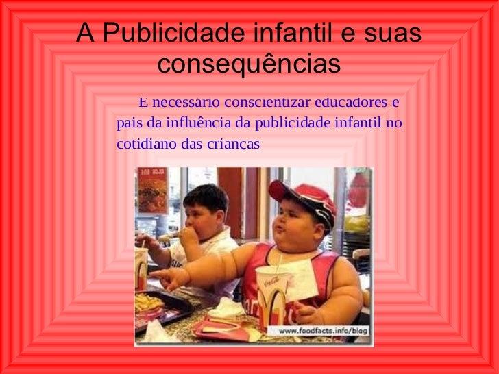 A Publicidade infantil e suas consequências