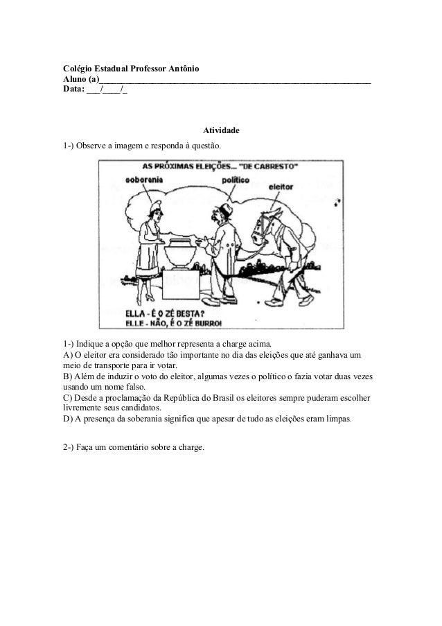 Colégio Estadual Professor Antônio Aluno (a)_____________________________________________________________ Data: ___/____/_...