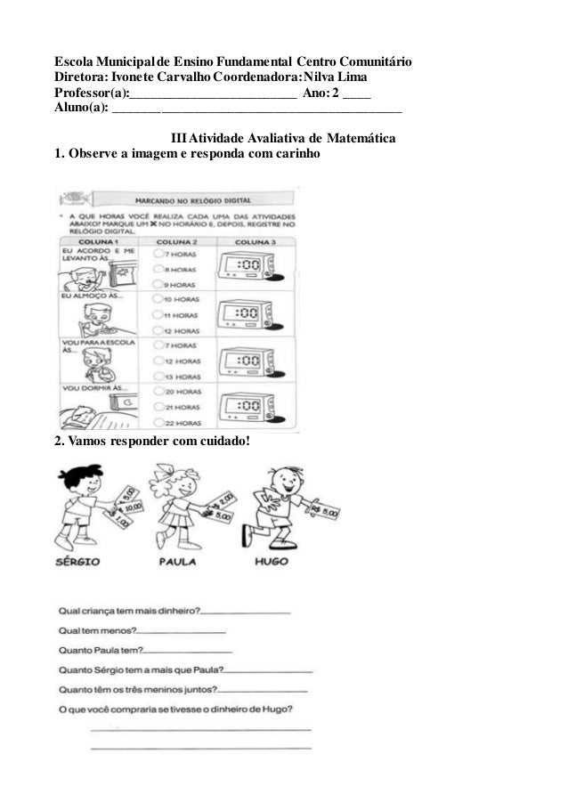 Escola Municipal de Ensino Fundamental Centro Comunitário  Diretora: Ivonete Carvalho Coordenadora: Nilva Lima  Professor(...