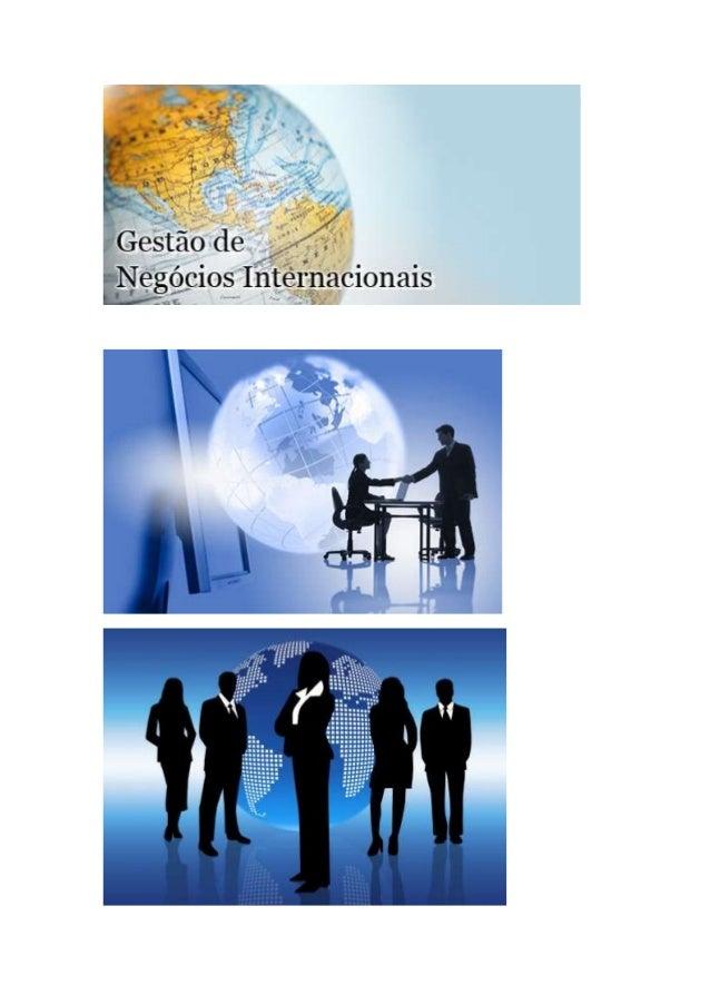 CURSO : ADMINISTRAÇÃO TÍTULO DO TRABALHO: ATIVIDADE COLABORATIVA (GESTÃO DE NEGÓCIOS INTERNACIONAIS) NOMES RA PAULO ROGÉRI...