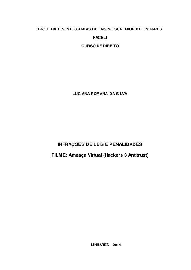 FACULDADES INTEGRADAS DE ENSINO SUPERIOR DE LINHARES  FACELI  CURSO DE DIREITO  LUCIANA ROMANA DA SILVA  INFRAÇÕES DE LEIS...