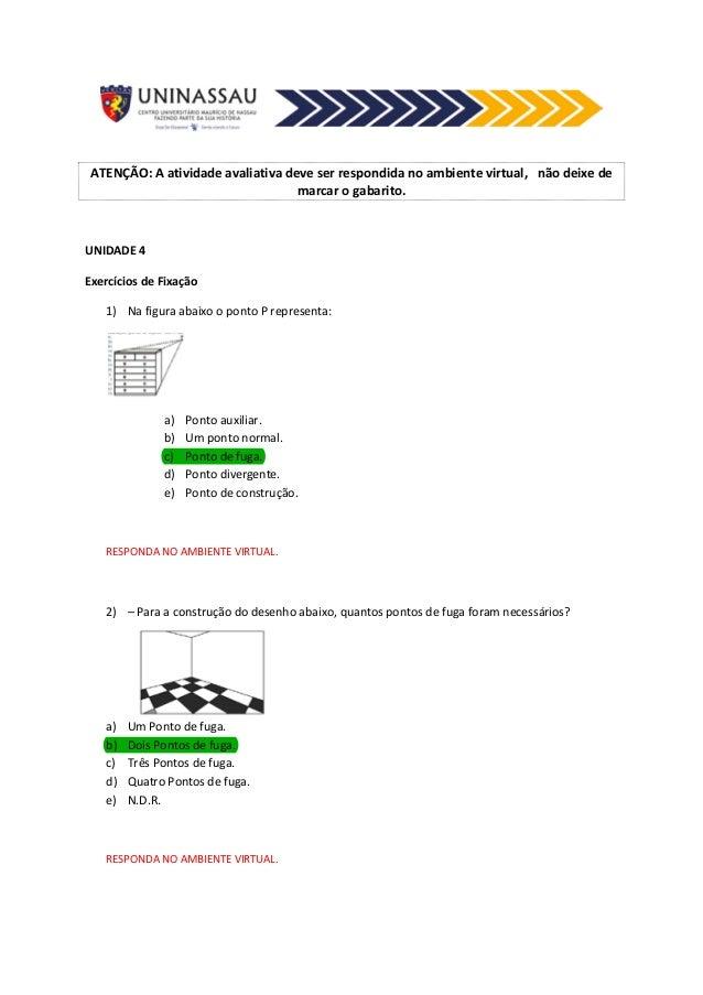 ATENÇÃO:  A  atividade  avaliativa  deve  ser  respondida  no  ambiente  virtual,  não  deixe  de  marcar  o  gabarito.  U...