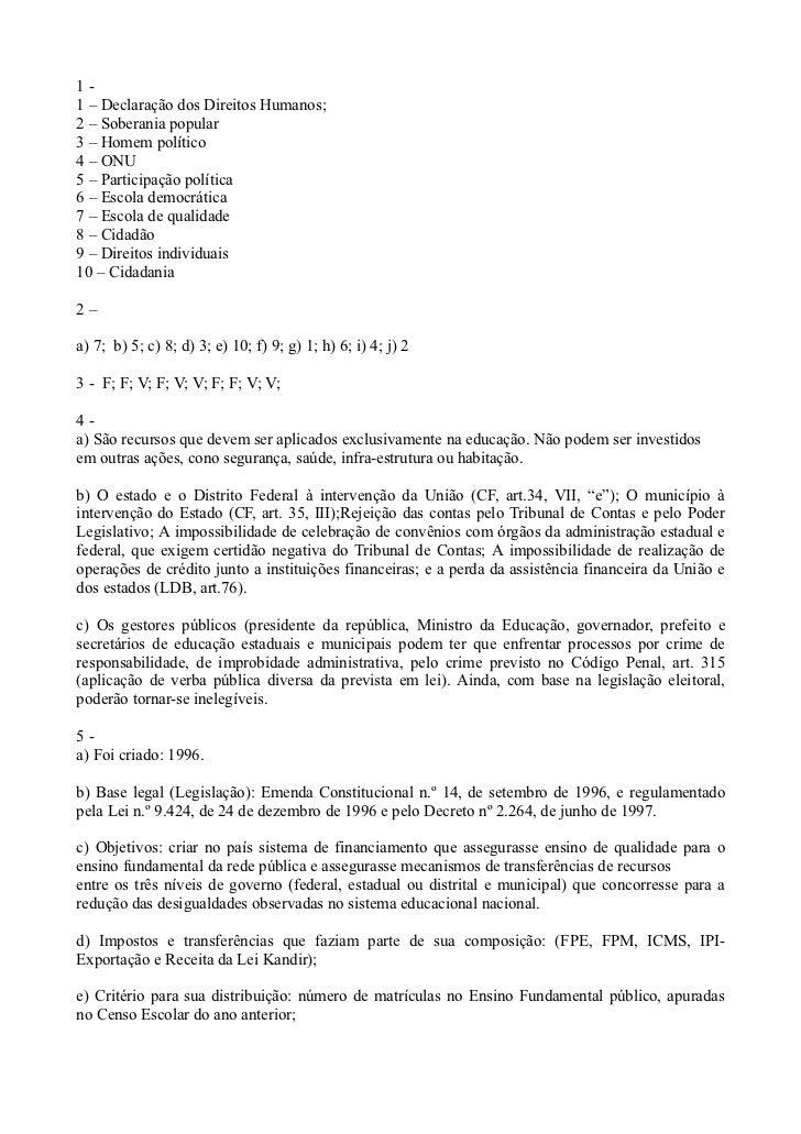 1-1 – Declaração dos Direitos Humanos;2 – Soberania popular3 – Homem político4 – ONU5 – Participação política6 – Escola de...