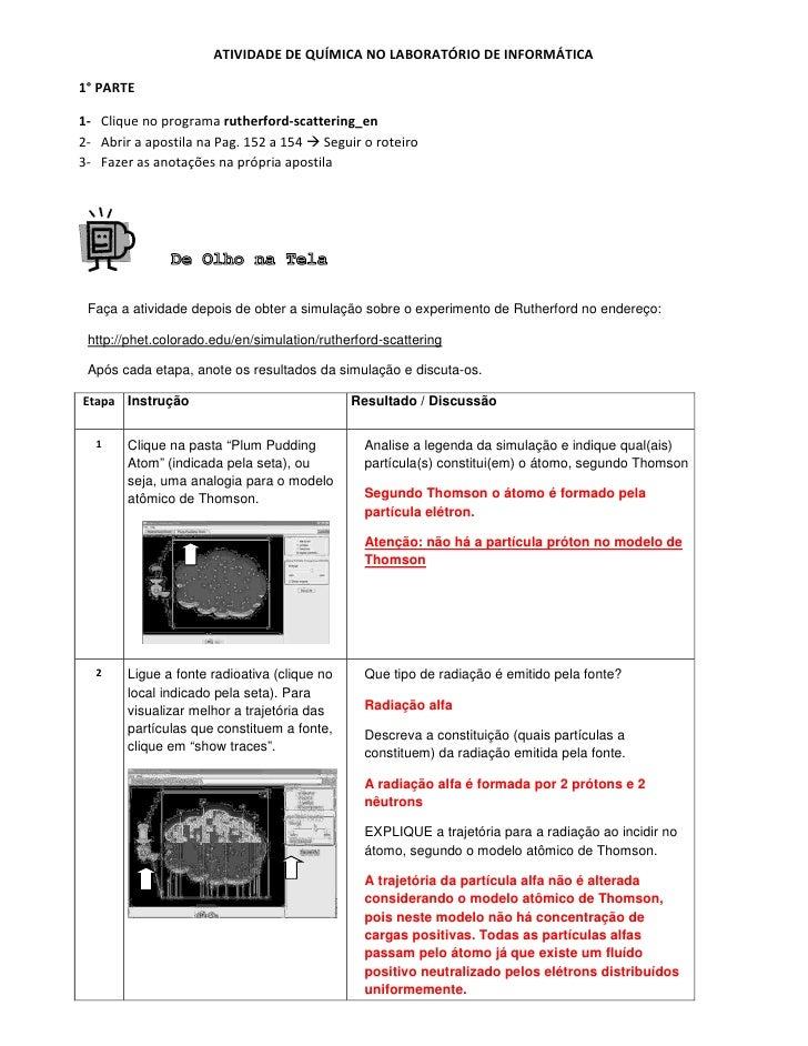 ATIVIDADE DE QUÍMICA NO LABORATÓRIO DE INFORMÁTICA1° PARTE1- Clique no programa rutherford-scattering_en2- Abrir a apostil...