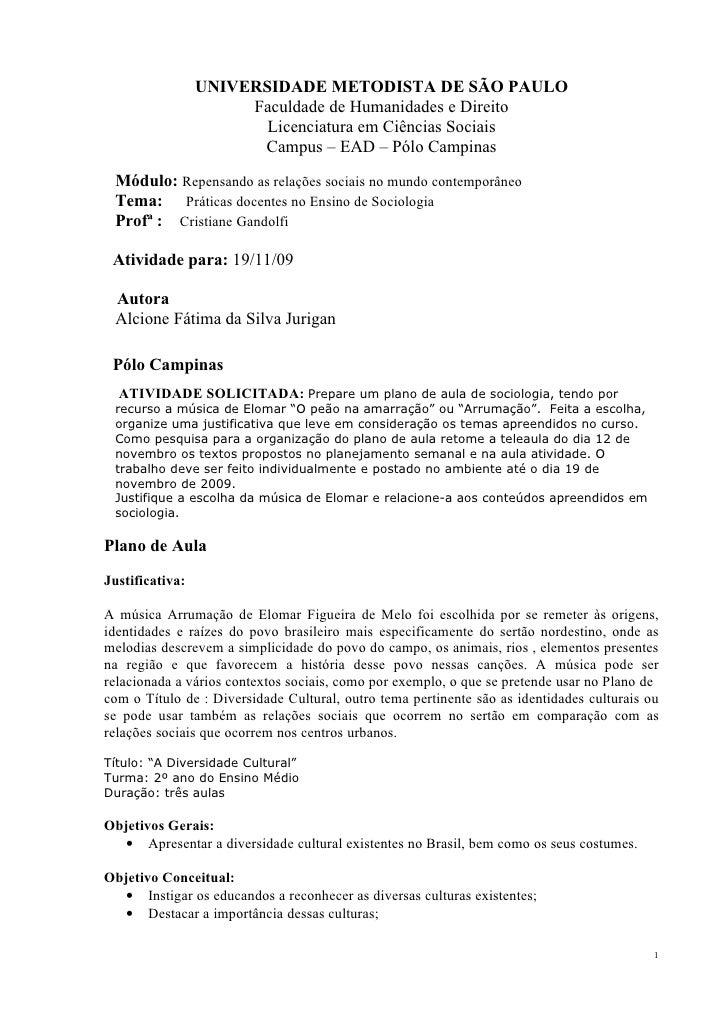UNIVERSIDADE METODISTA DE SÃO PAULO                       Faculdade de Humanidades e Direito                         Licen...