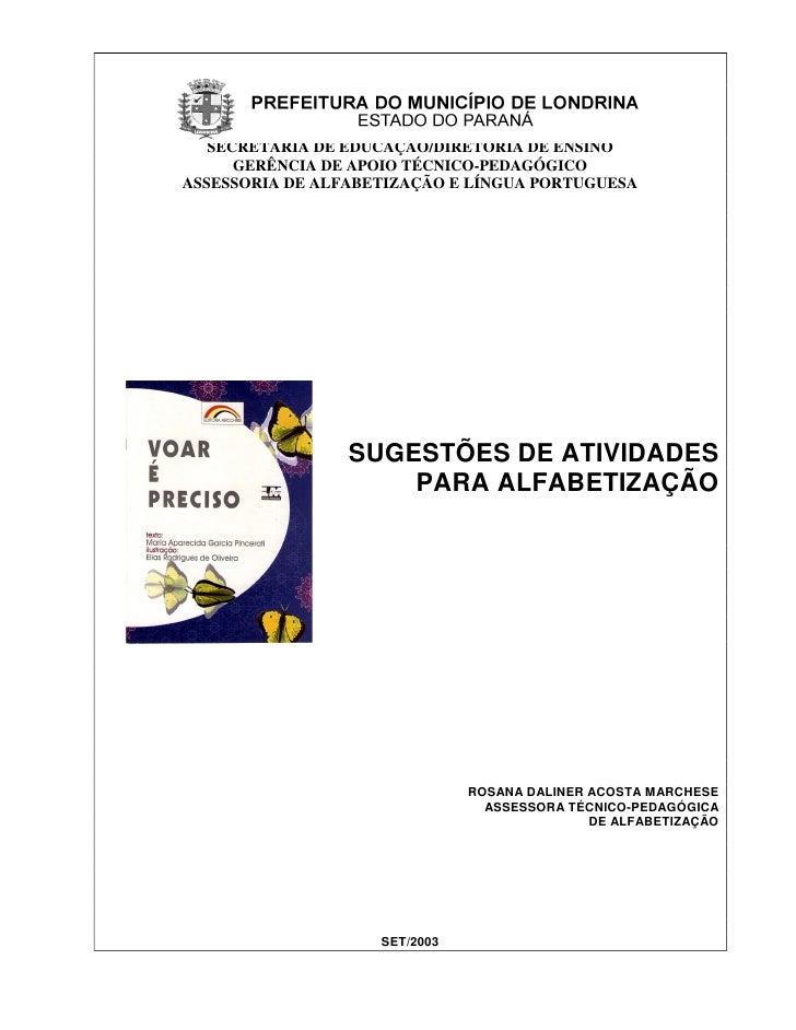 SECRETARIA DE EDUCAÇÃO/DIRETORIA DE ENSINO      GERÊNCIA DE APOIO TÉCNICO-PEDAGÓGICOASSESSORIA DE ALFABETIZAÇÃO E LÍNGUA P...