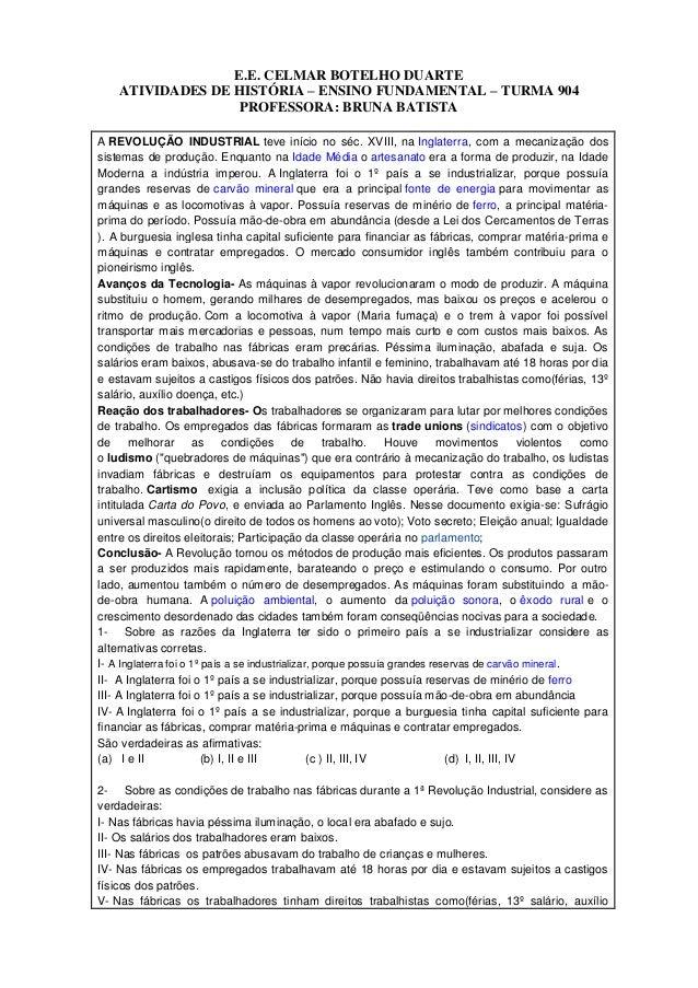 E.E. CELMAR BOTELHO DUARTEATIVIDADES DE HISTÓRIA – ENSINO FUNDAMENTAL – TURMA 904PROFESSORA: BRUNA BATISTAA REVOLUÇÃO INDU...