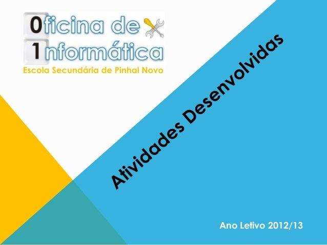 Ano Letivo 2012/13
