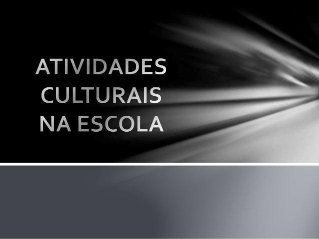 Neste trabalho iremos  apresentar nosso projeto de  atividades culturais no  contra turno escolar da  escola Visconde de B...