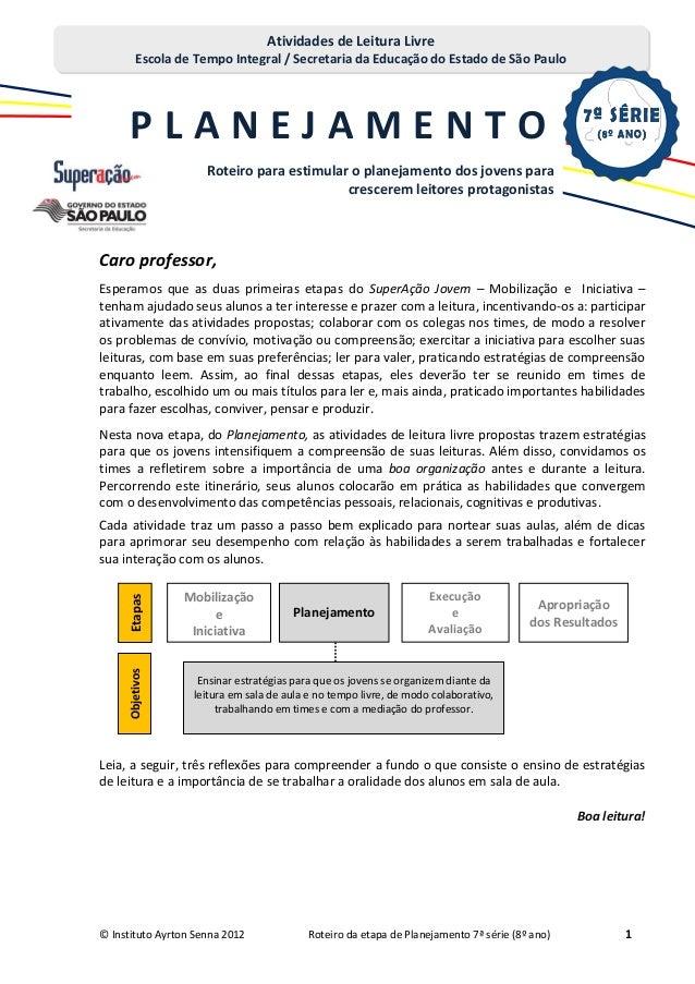 Atividades de Leitura Livre         Escola de Tempo Integral / Secretaria da Educação do Estado de São Paulo      PLANEJAM...
