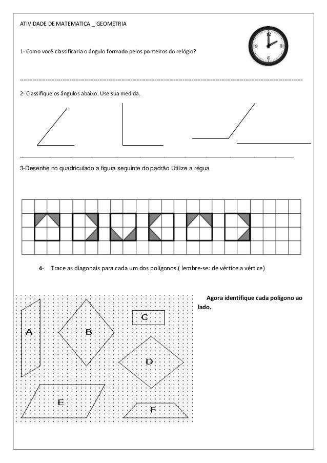 ATIVIDADE DE MATEMATICA _ GEOMETRIA1- Como você classificaria o ângulo formado pelos ponteiros do relógio?----------------...