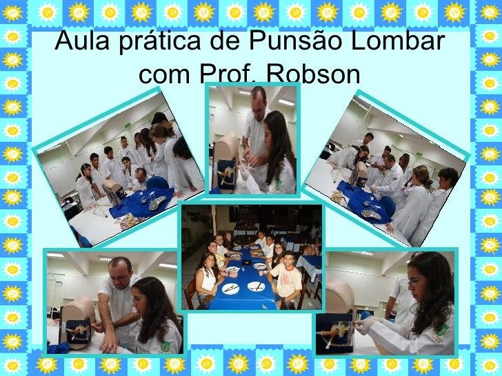 Aula prática de Punsão Lombar com Prof. Robson
