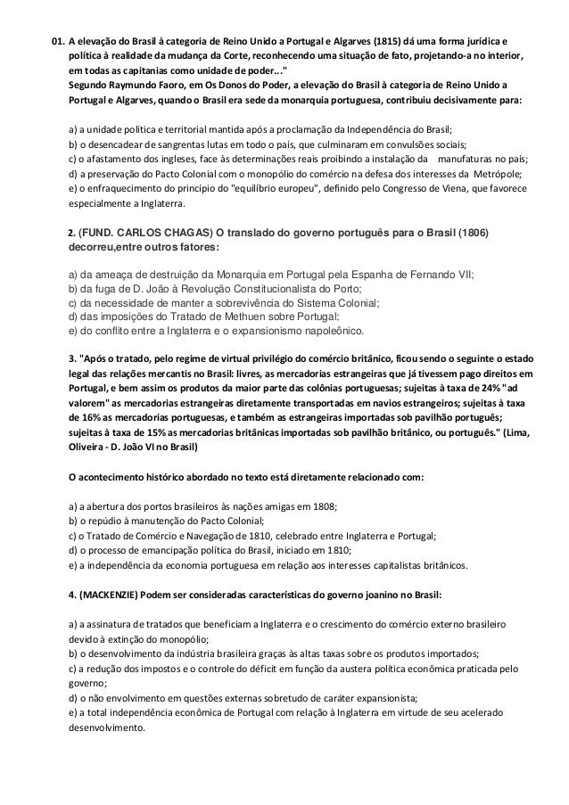 01. A elevação do Brasil à categoria de Reino Unido a Portugal e Algarves (1815) dá uma forma jurídica e política à realid...