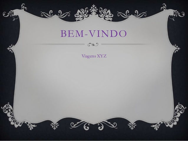 BEM-VINDO Viagens XYZ