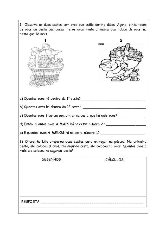 1- Observe as duas cestas com ovos que estão dentro delas. Agora, pinte todos os ovos da cesta que possui menos ovos. Pint...