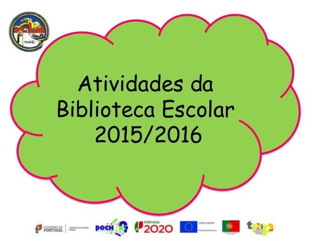 Atividades da Biblioteca Escolar 2015/2016